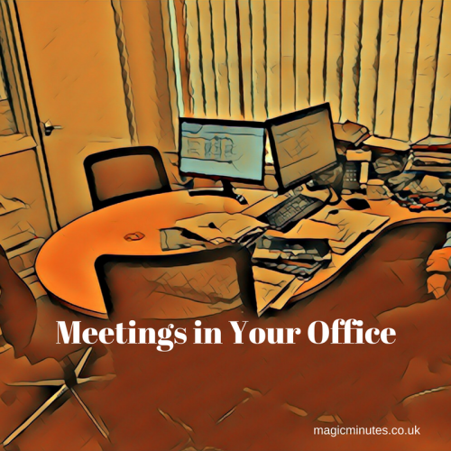 Meetings in Your Office